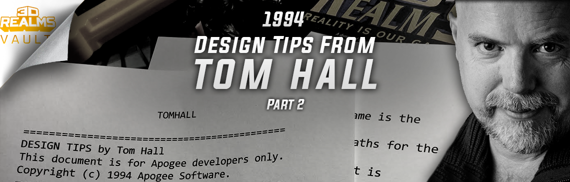 The 3D Realms Vault: 1994 Design Tips from Tom Hall - Part 2