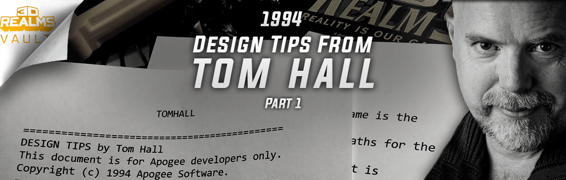 The 3D Realms Vault: 1994 Design Tips from Tom Hall - Part 1
