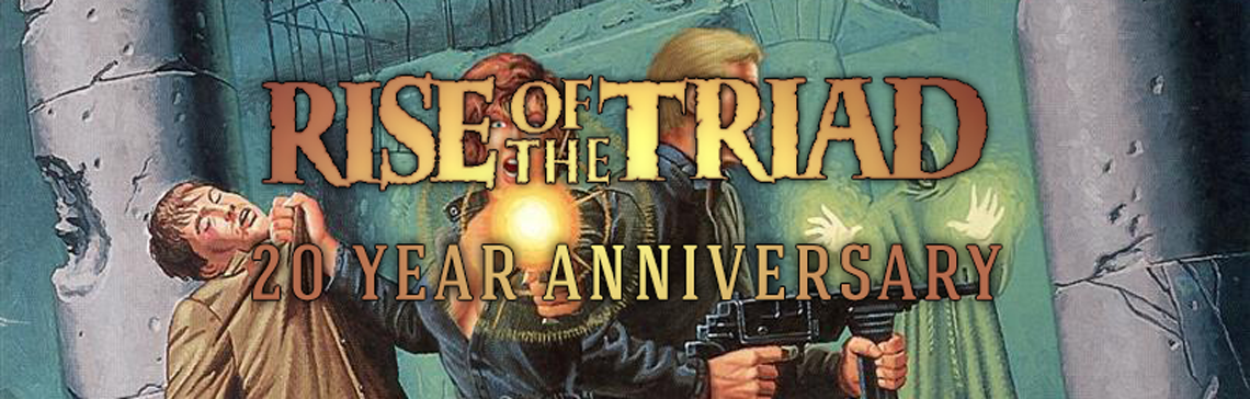 20 Year Anniversary of Rise of the Triad!