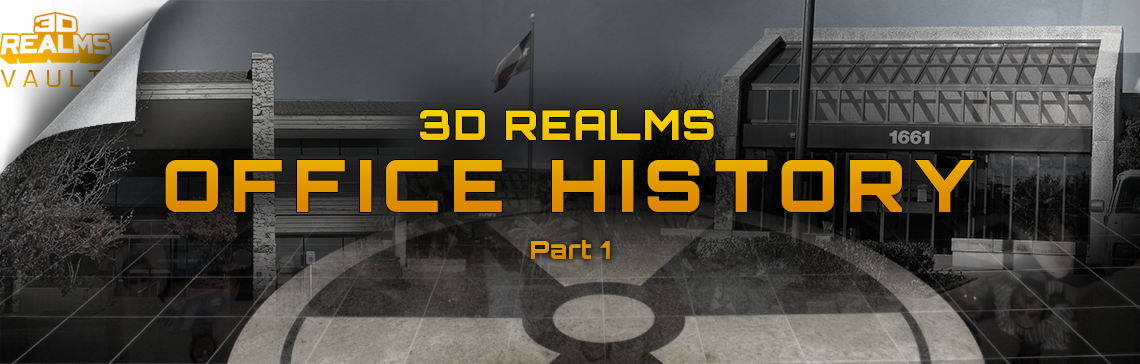 3D Realms Office History Part 1