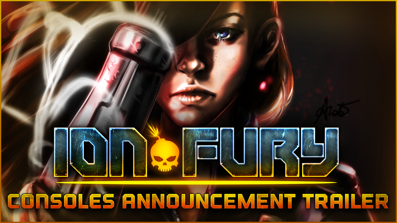 Ion Fury: Console Launch Date Announced